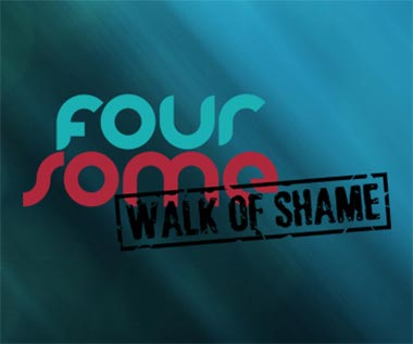 Foursome : Walk of Shame